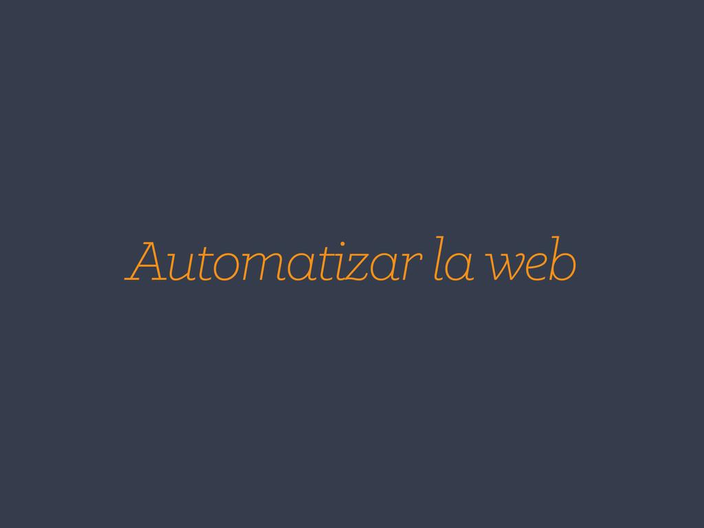 Automatizar la web