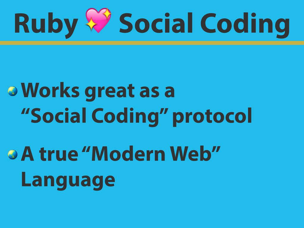 Ruby  Social Coding  Works great as a