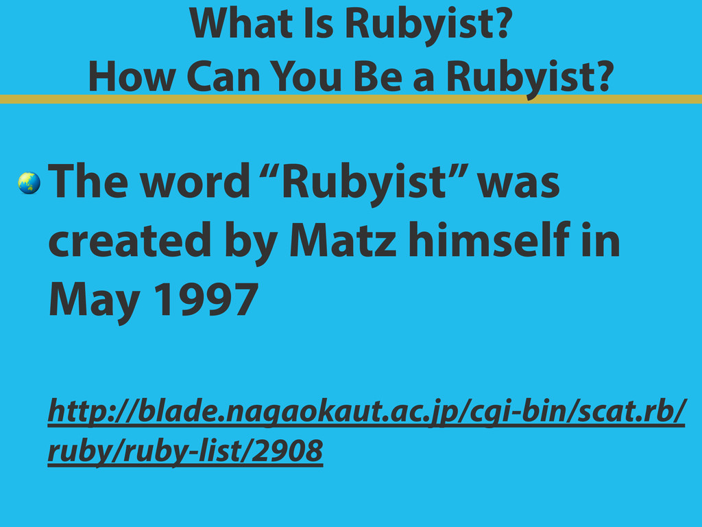 What Is Rubyist?