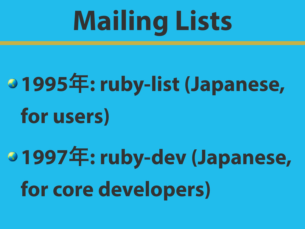 Mailing Lists  1995೥: ruby-list (Japanese, for ...