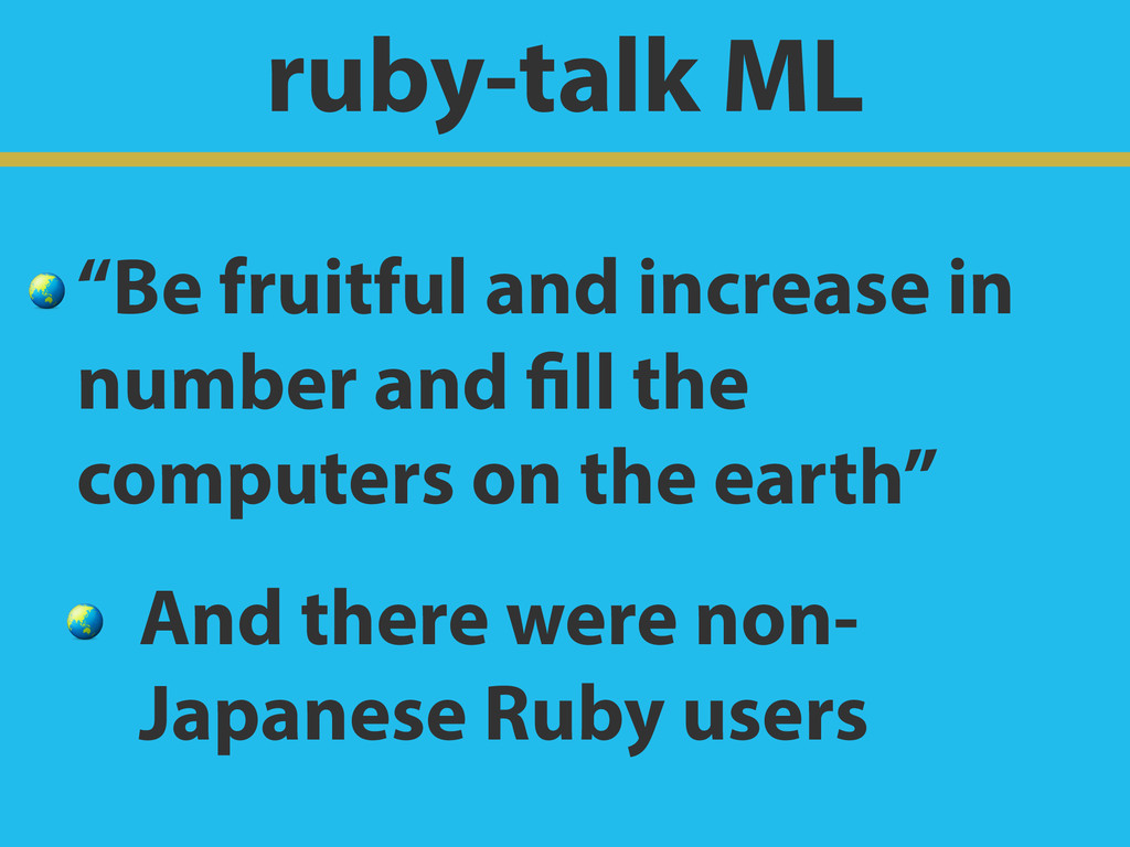 "ruby-talk ML  ""Be fruitful and increase in numb..."