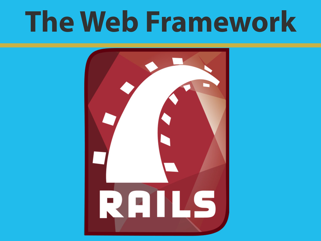 The Web Framework