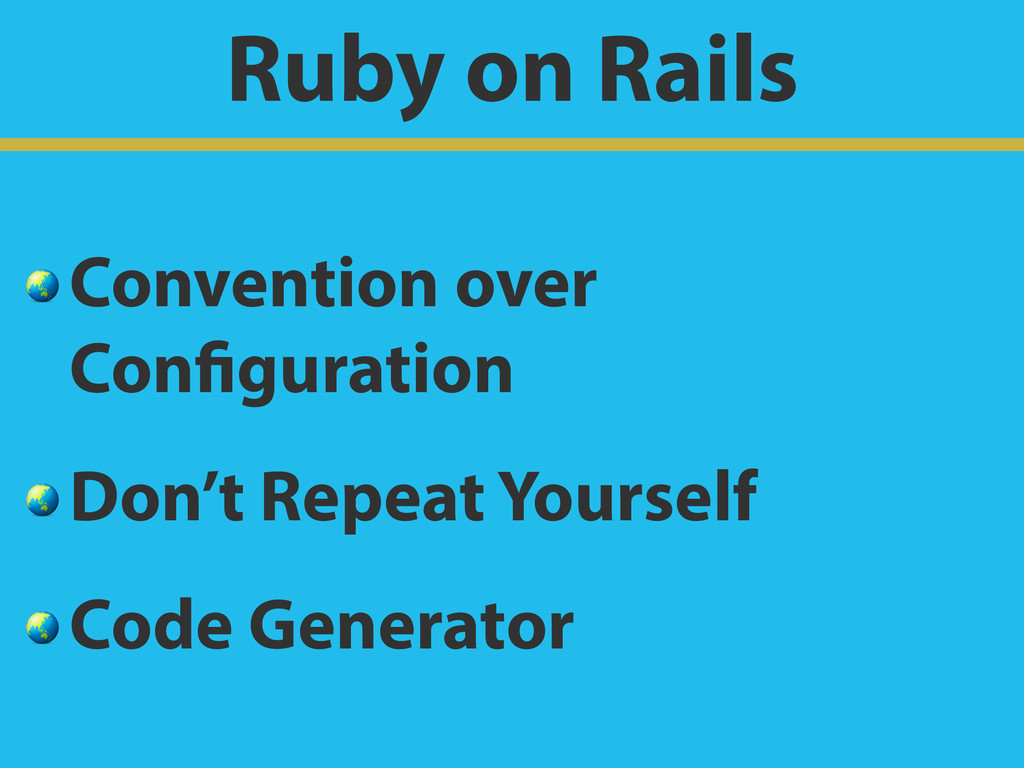 Ruby on Rails  Convention over Configuration  D...