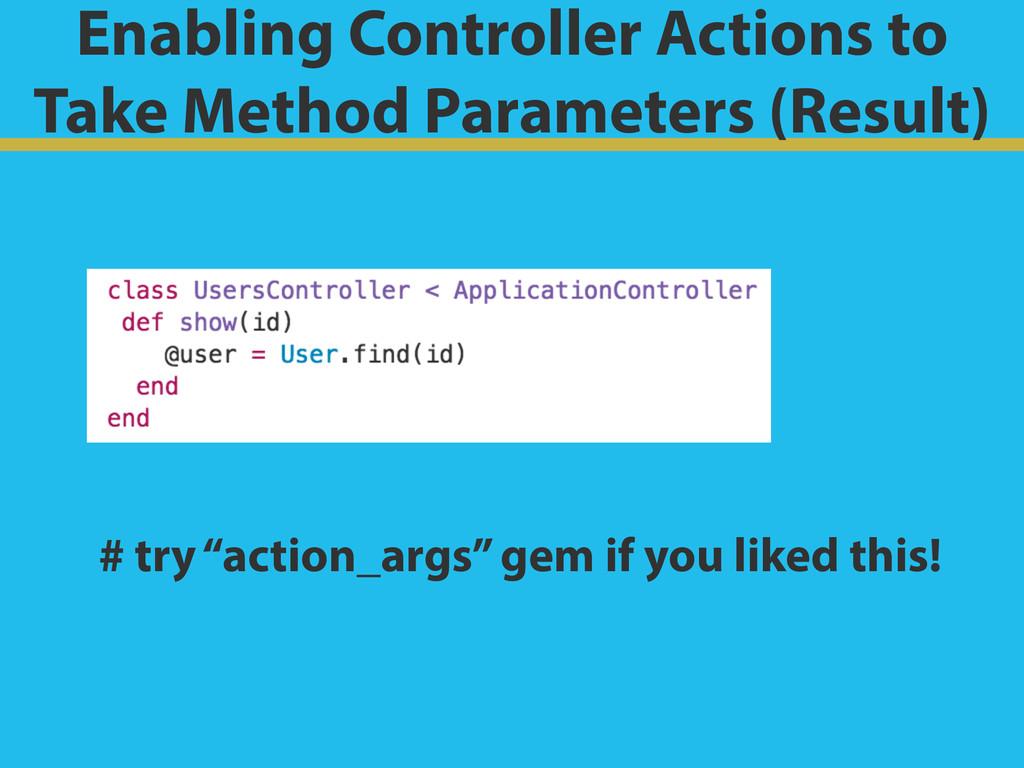 Enabling Controller Actions to Take Method Para...