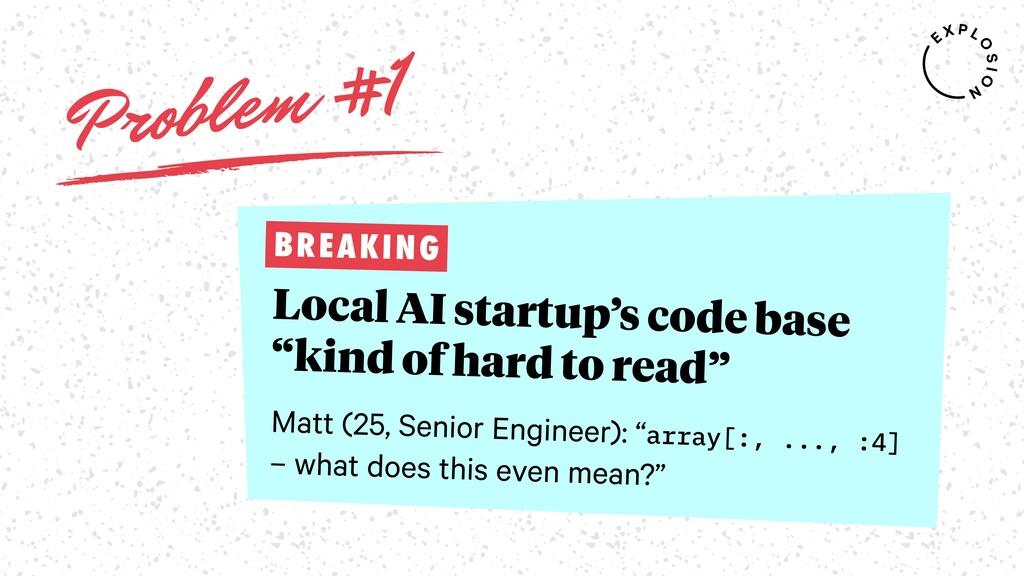 "Problem #1 Local AI startup's code base ""kind o..."