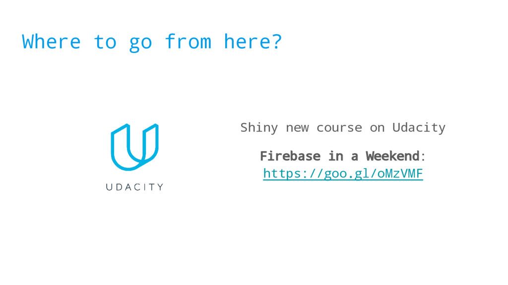 Where to go from here? Shiny new course on Udac...
