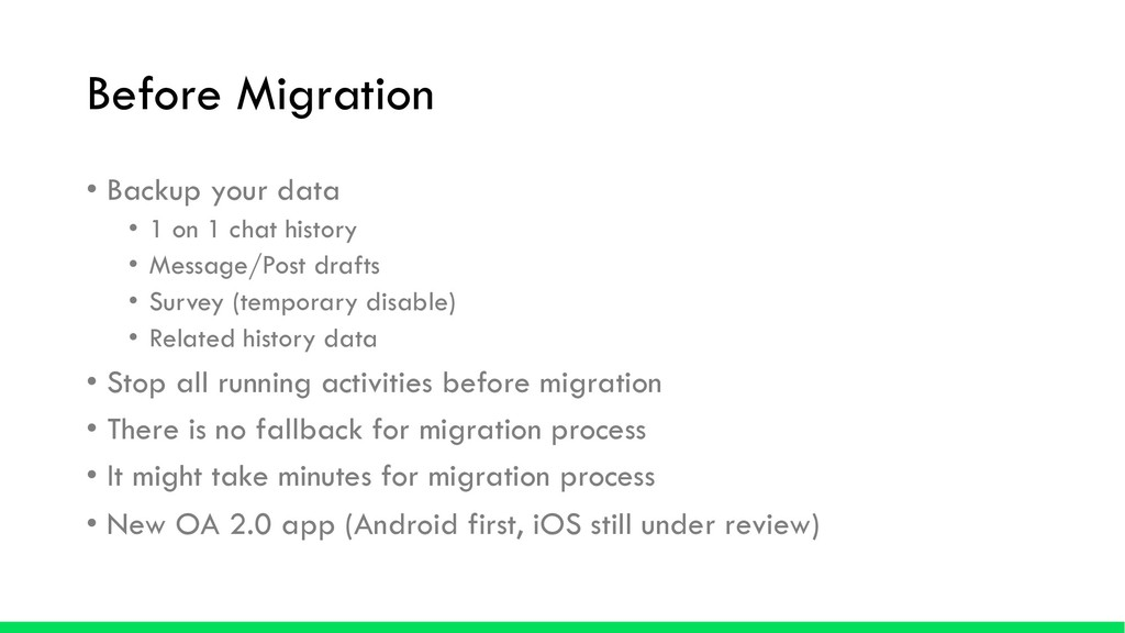 Before Migration • Backup your data • 1 on 1 ch...