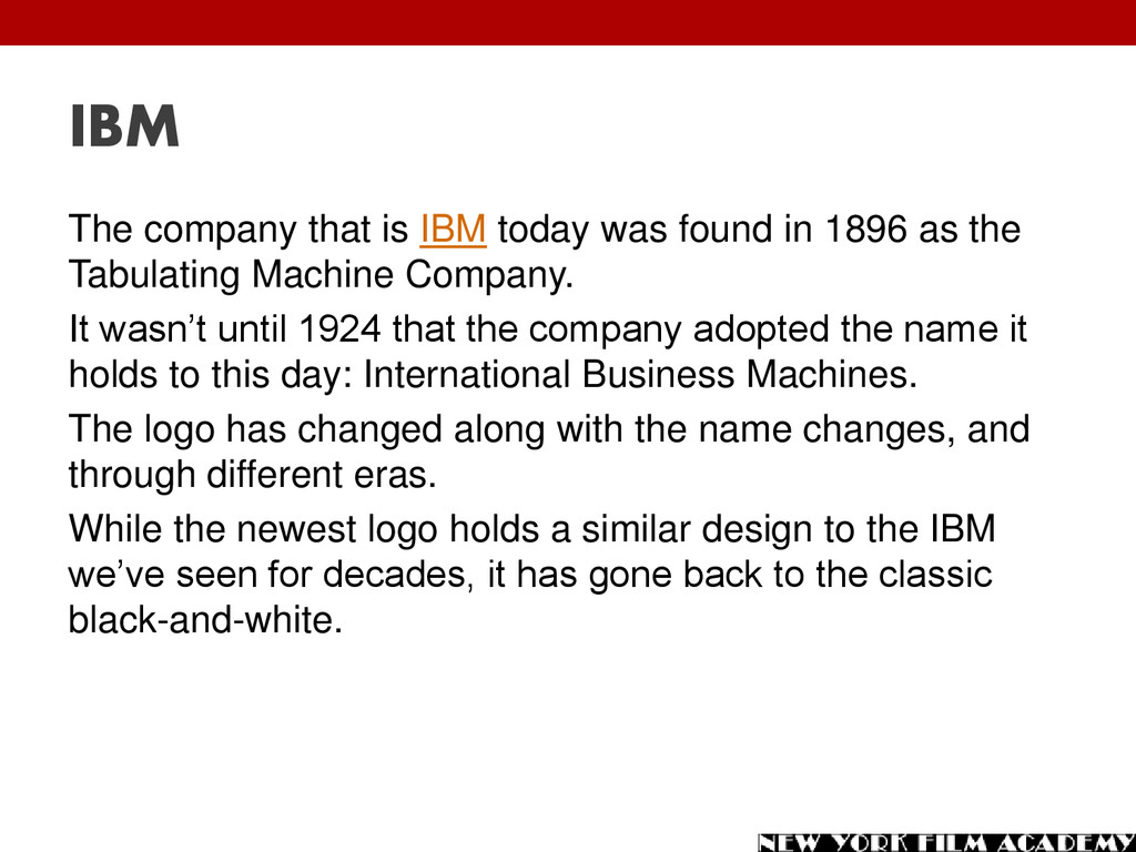 IBM The company that is IBM today was found in ...