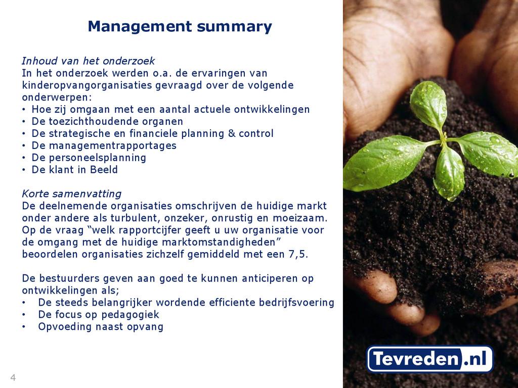 Management summary Inhoud van het onderzoek In ...