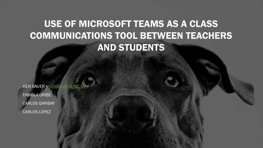 USE OF MICROSOFT TEAMS AS A CLASS COMMUNICATION...