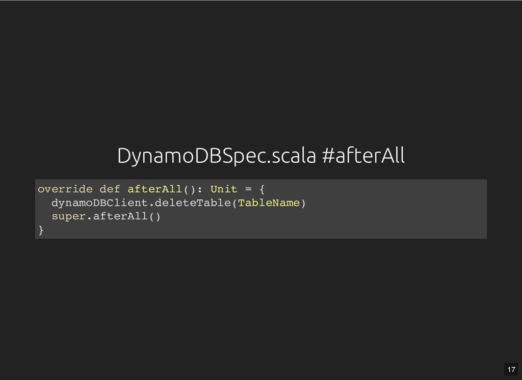 DynamoDBSpec.scala #afterAll DynamoDBSpec.scala...