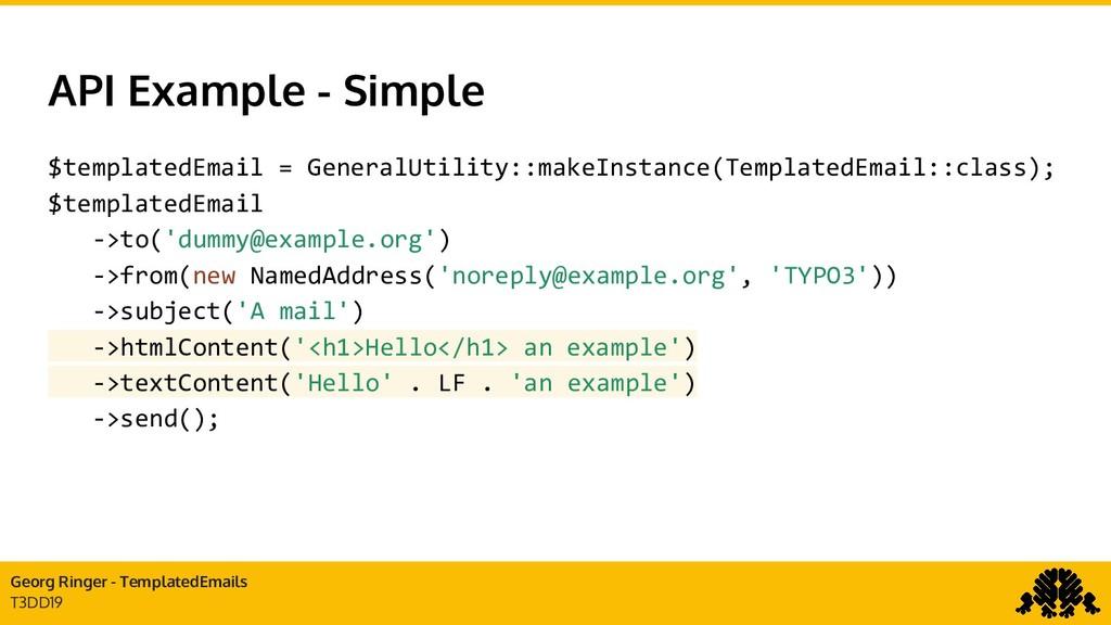 Georg Ringer - TemplatedEmails T3DD19 API Examp...