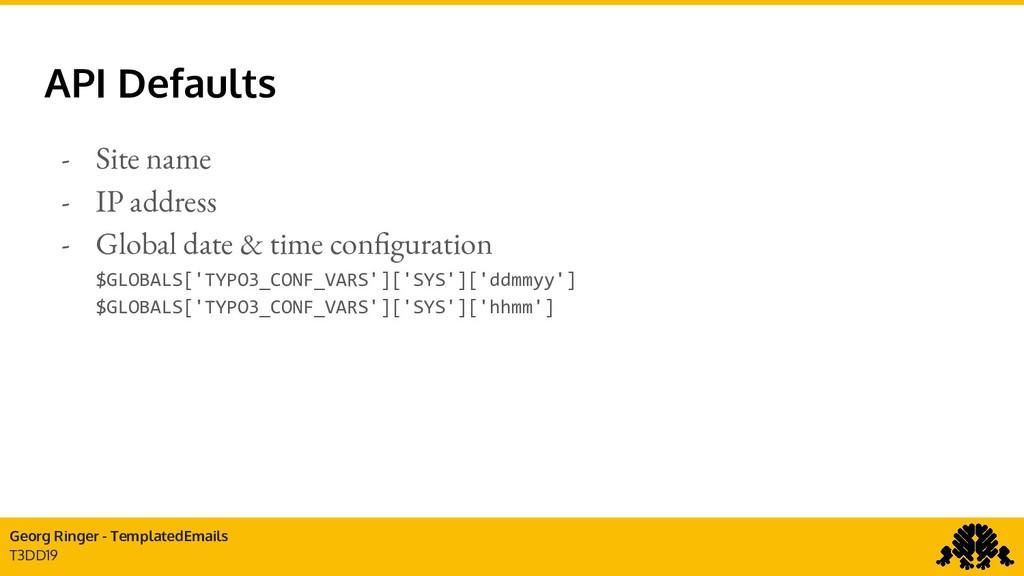 Georg Ringer - TemplatedEmails T3DD19 API Defau...