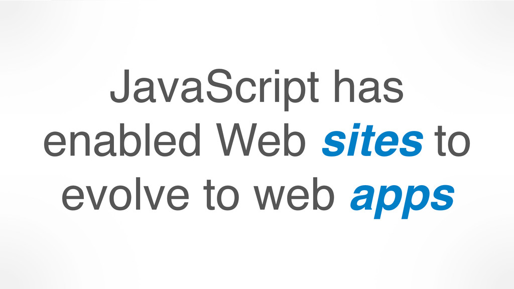JavaScript has 