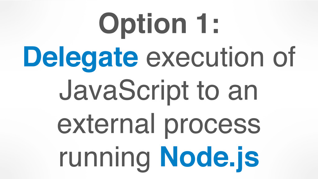 Option 1: 