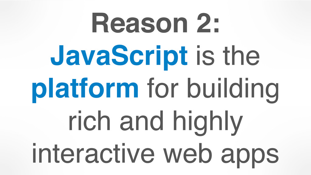 Reason 2: 