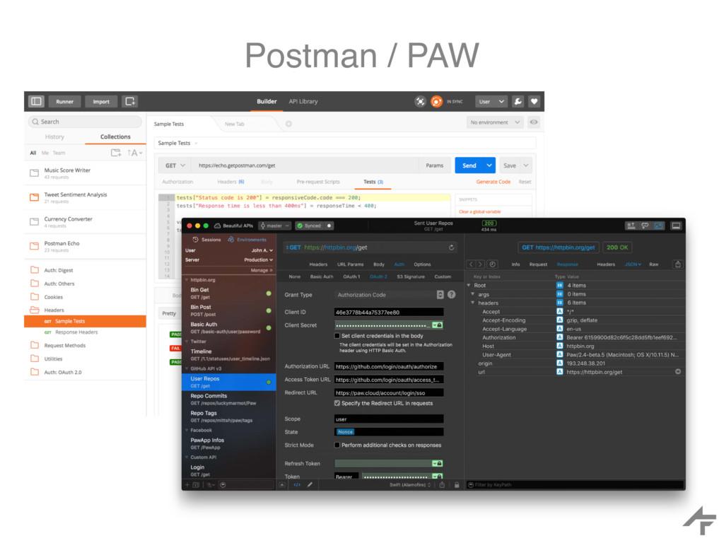 Postman / PAW