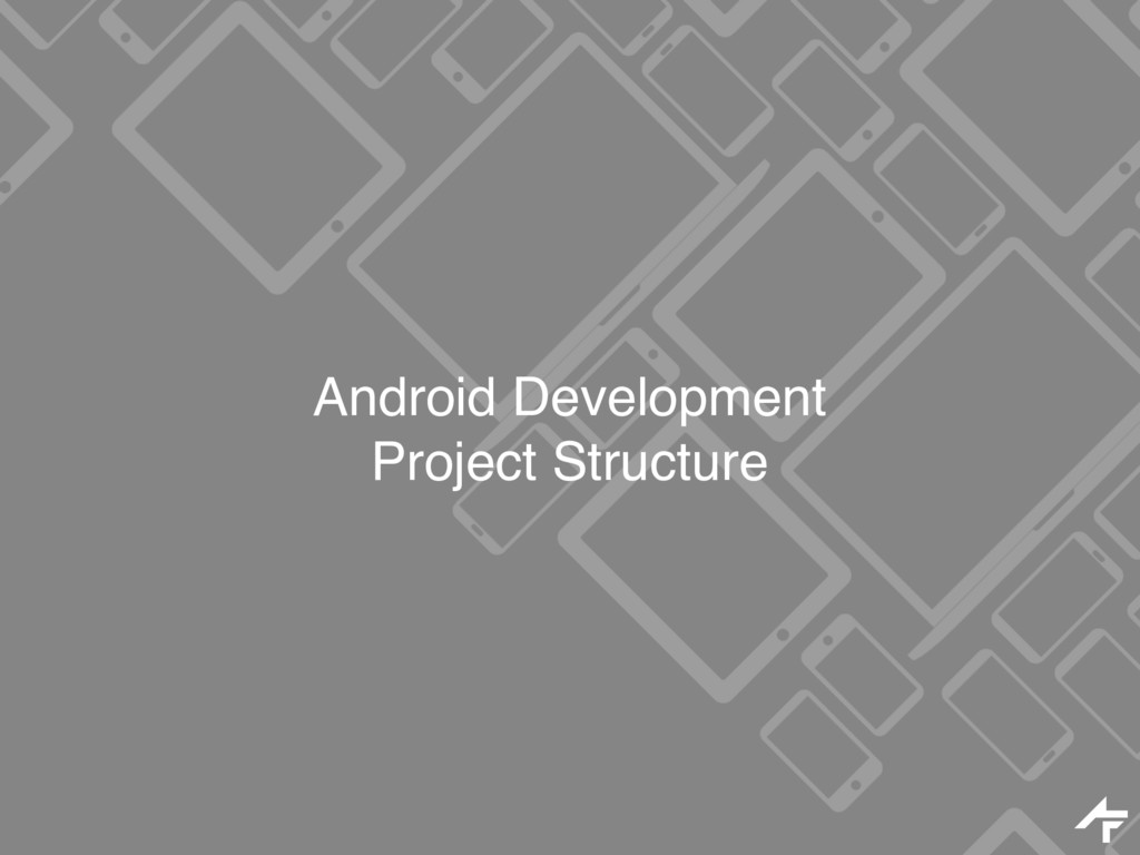 Android Development Project Structure