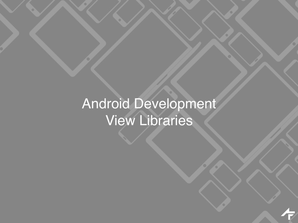 Android Development View Libraries