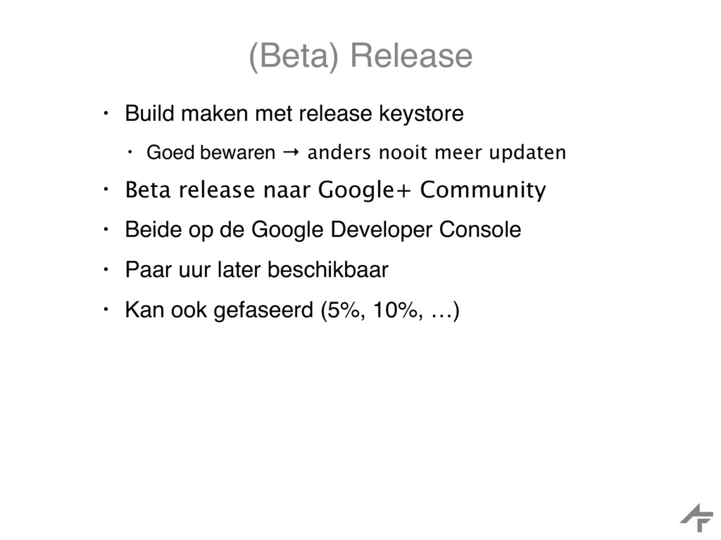 (Beta) Release • Build maken met release keysto...