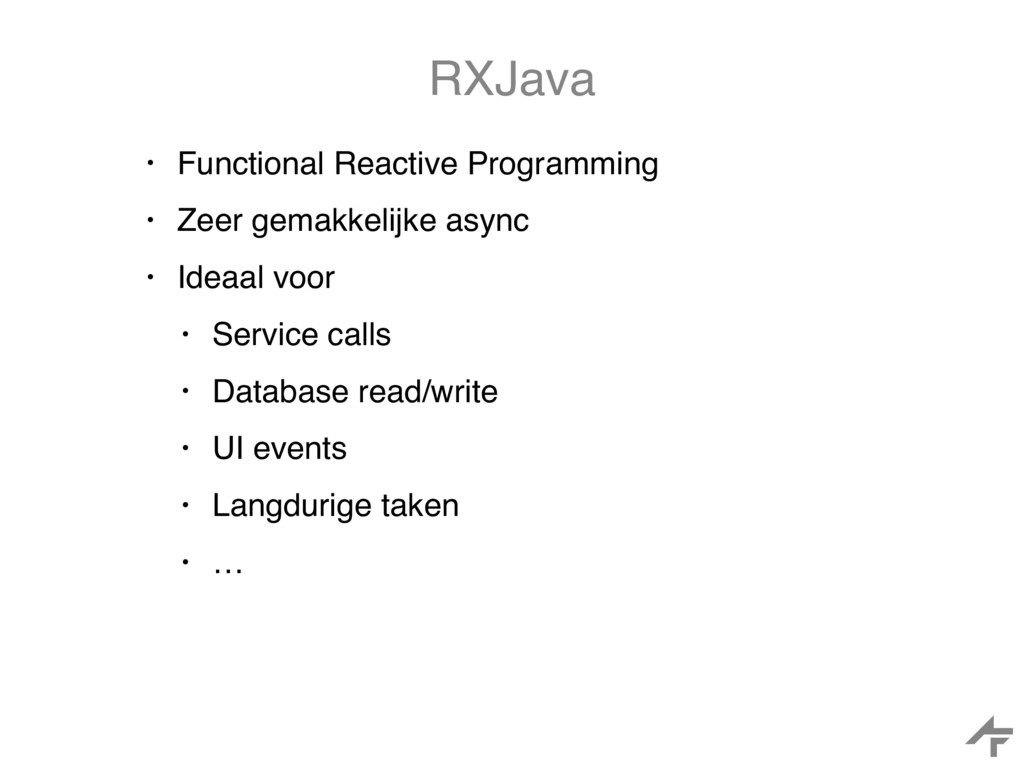 RXJava • Functional Reactive Programming • Zeer...