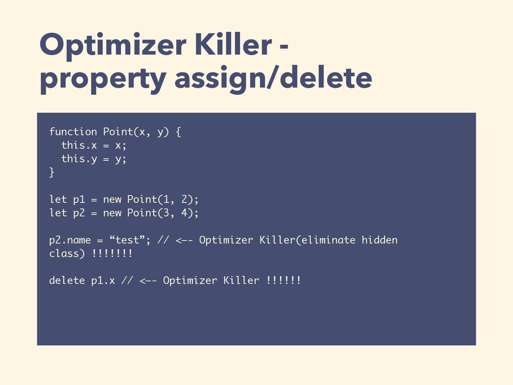 Optimizer Killer -  property assign/delete fun...