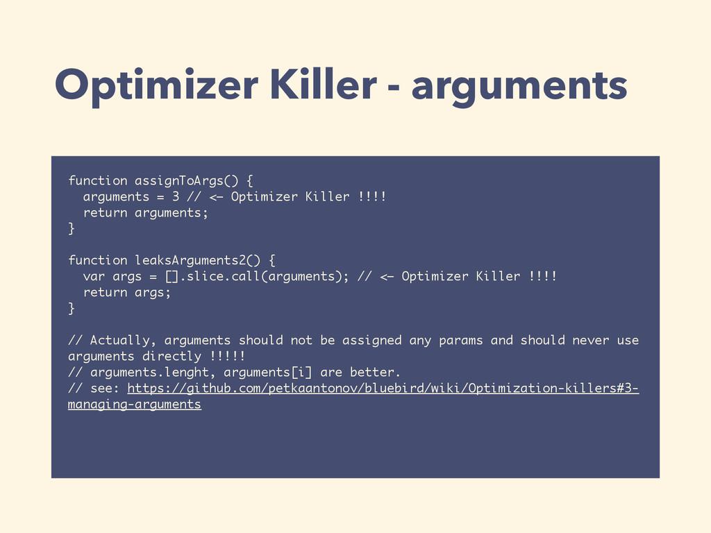Optimizer Killer - arguments function assignToA...