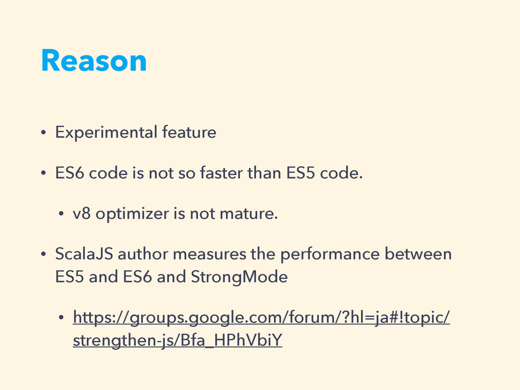 Reason • Experimental feature • ES6 code is not...