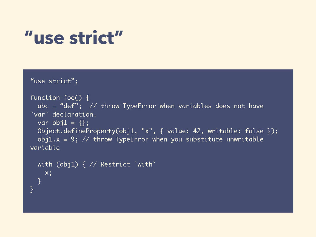 """use strict"" ""use strict""; function foo() { abc..."