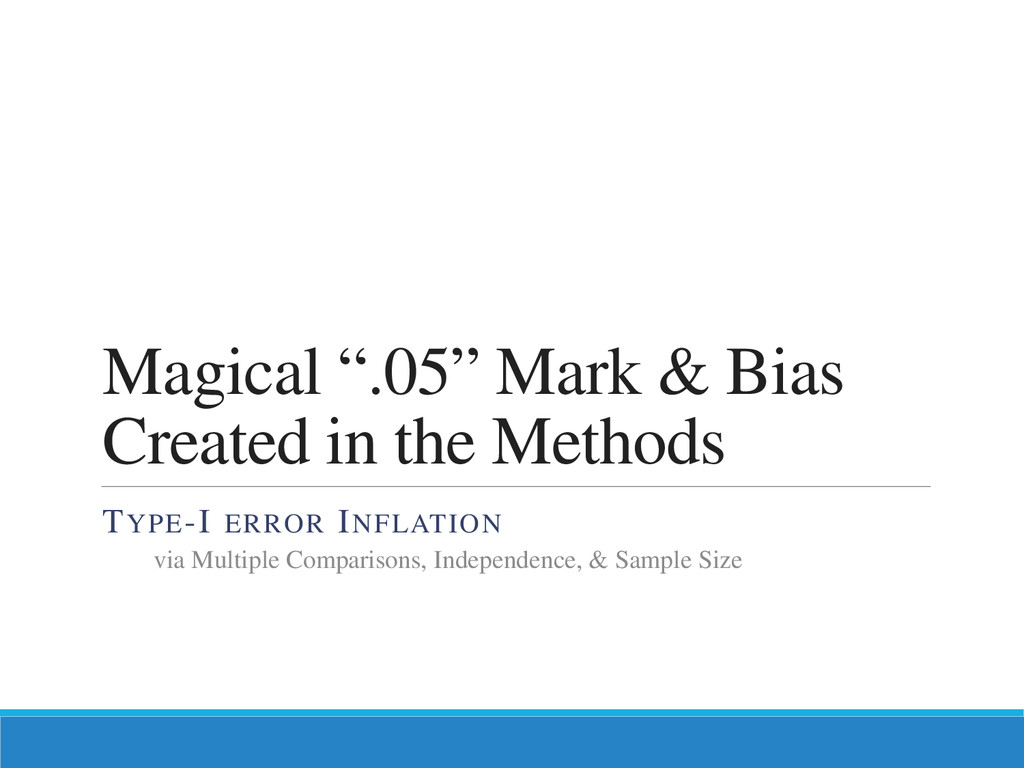 "Magical "".05"" Mark & Bias Created in the Method..."