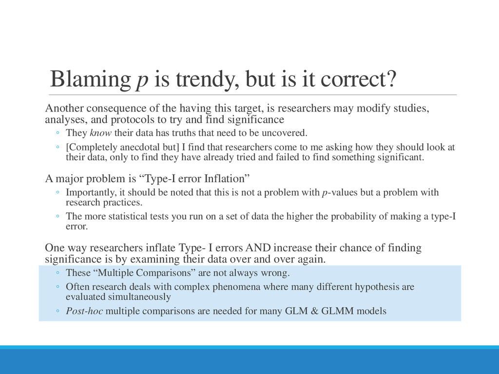 Blaming p is trendy, but is it correct? Another...