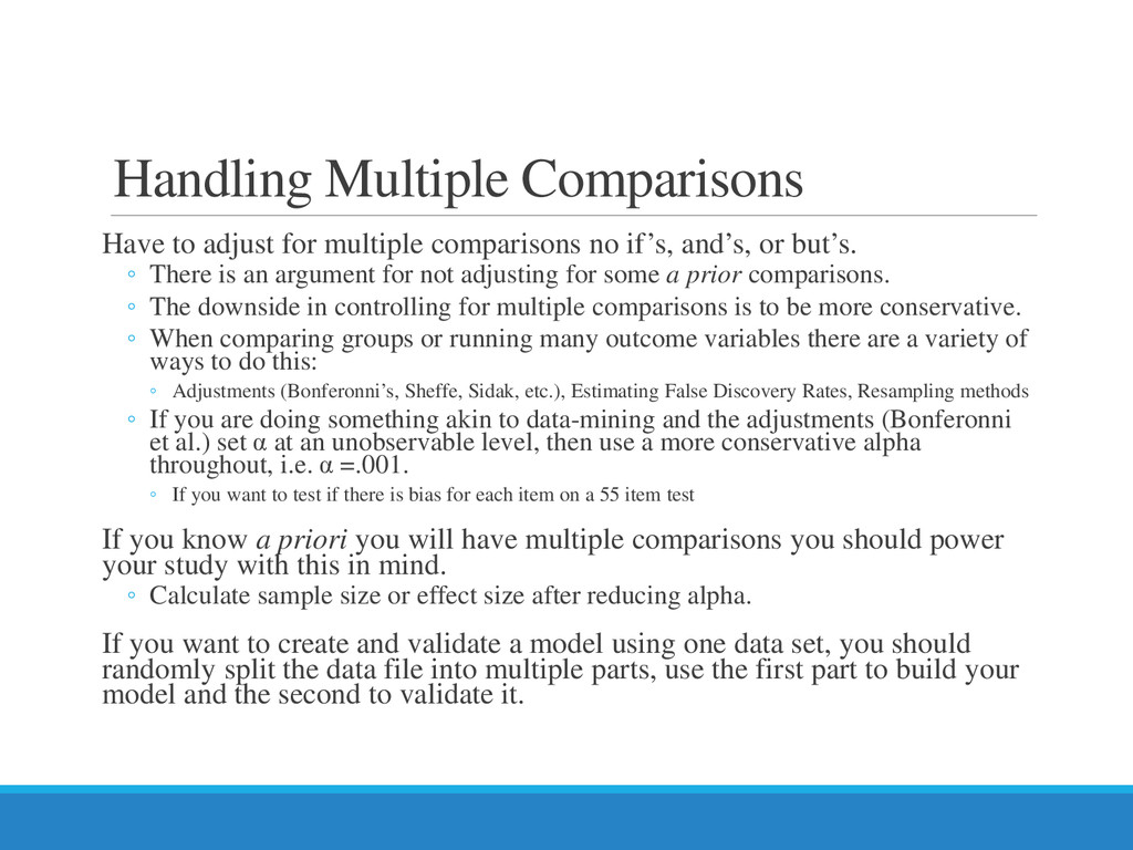 Handling Multiple Comparisons Have to adjust fo...