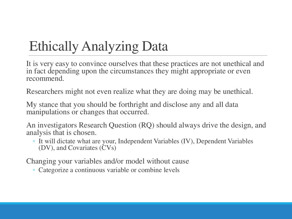 Ethically Analyzing Data It is very easy to con...