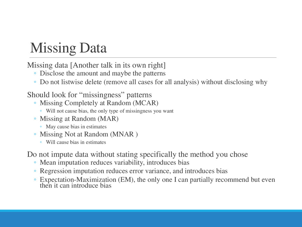 Missing Data Missing data [Another talk in its ...