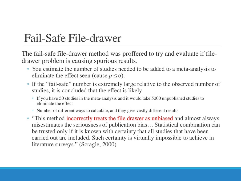 Fail-Safe File-drawer The fail-safe file-drawer...
