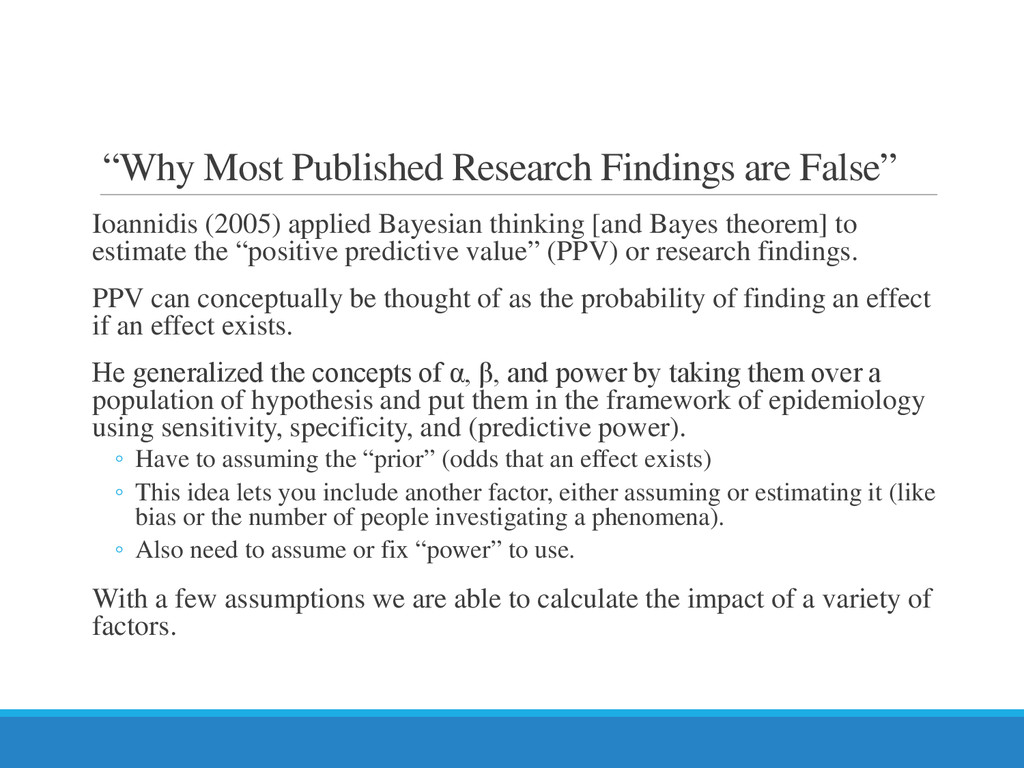 """Why Most Published Research Findings are False..."