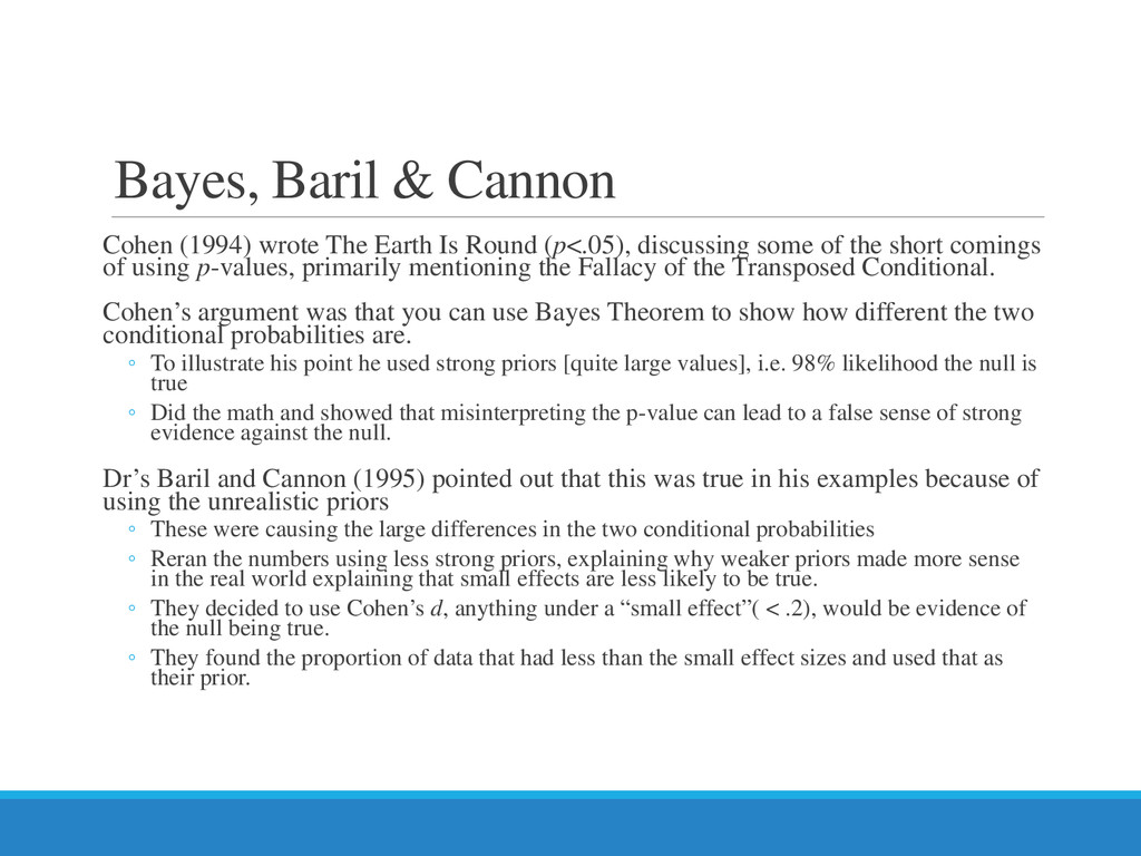 Bayes, Baril & Cannon Cohen (1994) wrote The Ea...