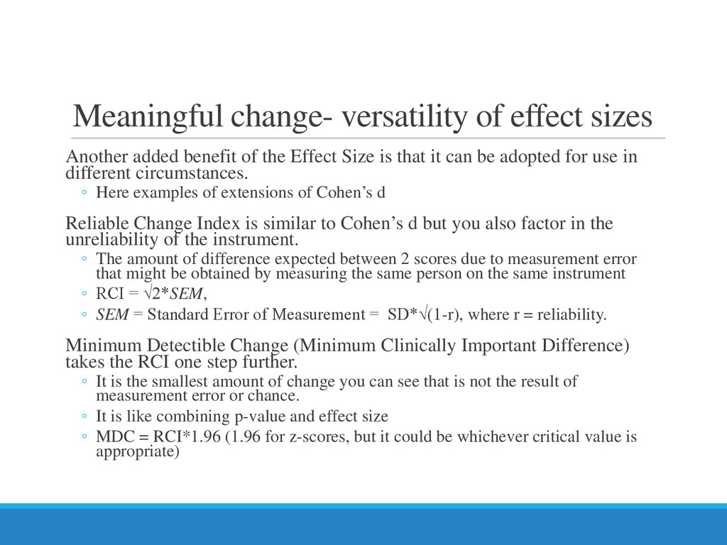 Meaningful change- versatility of effect sizes ...