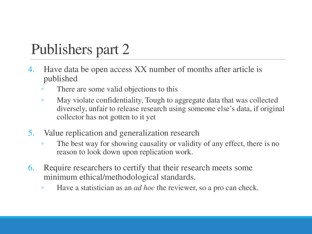 Publishers part 2 4. Have data be open access X...