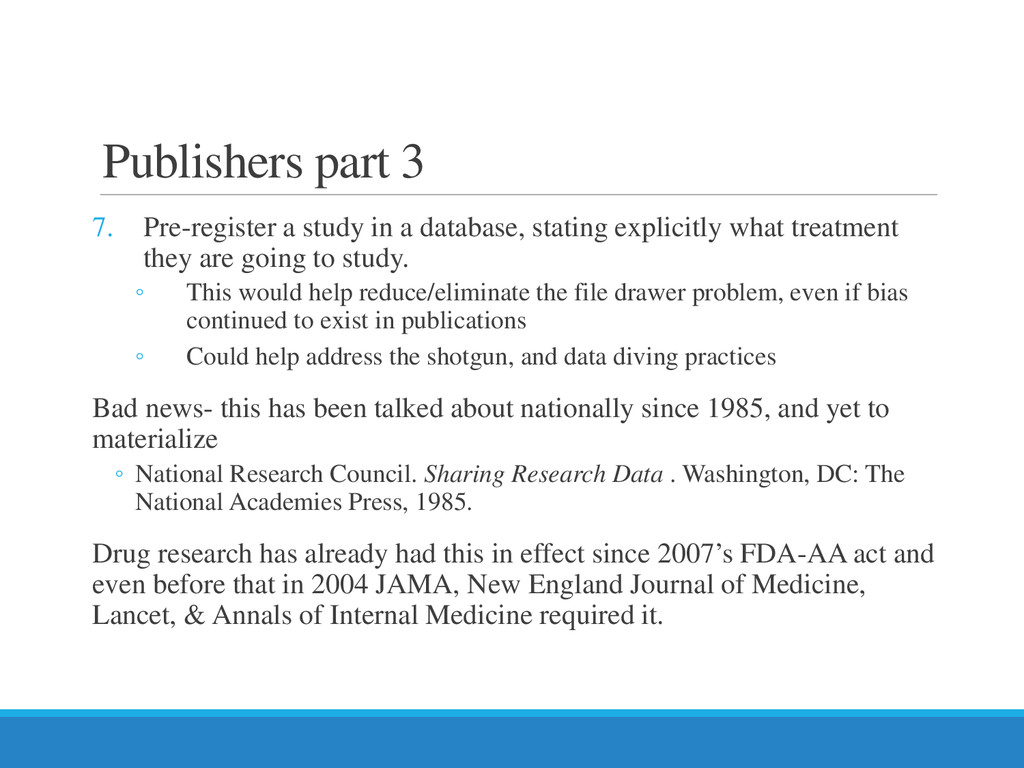 Publishers part 3 7. Pre-register a study in a ...