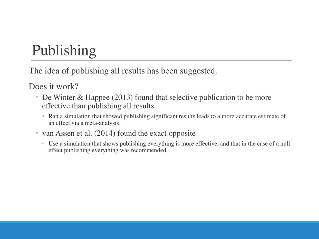 Publishing The idea of publishing all results h...