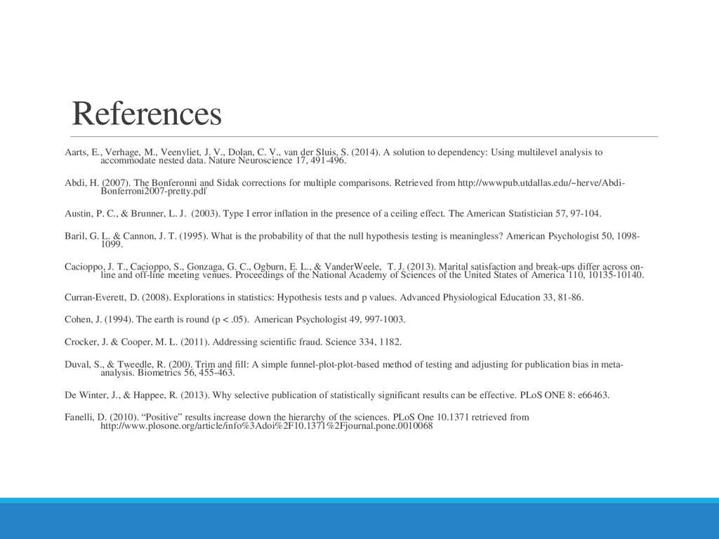References Aarts, E., Verhage, M., Veenvliet, J...