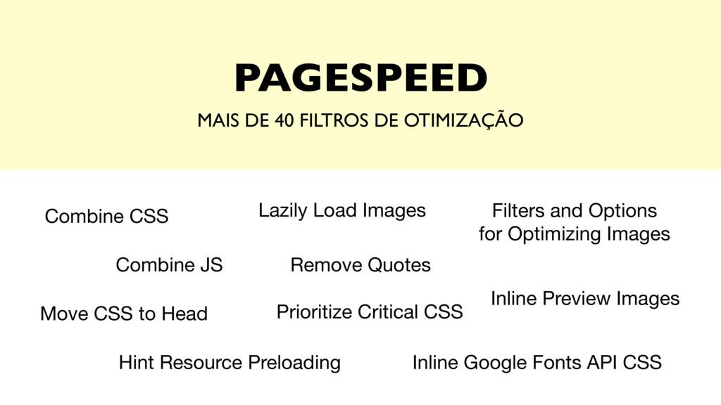PAGESPEED MAIS DE 40 FILTROS DE OTIMIZAÇÃO Comb...
