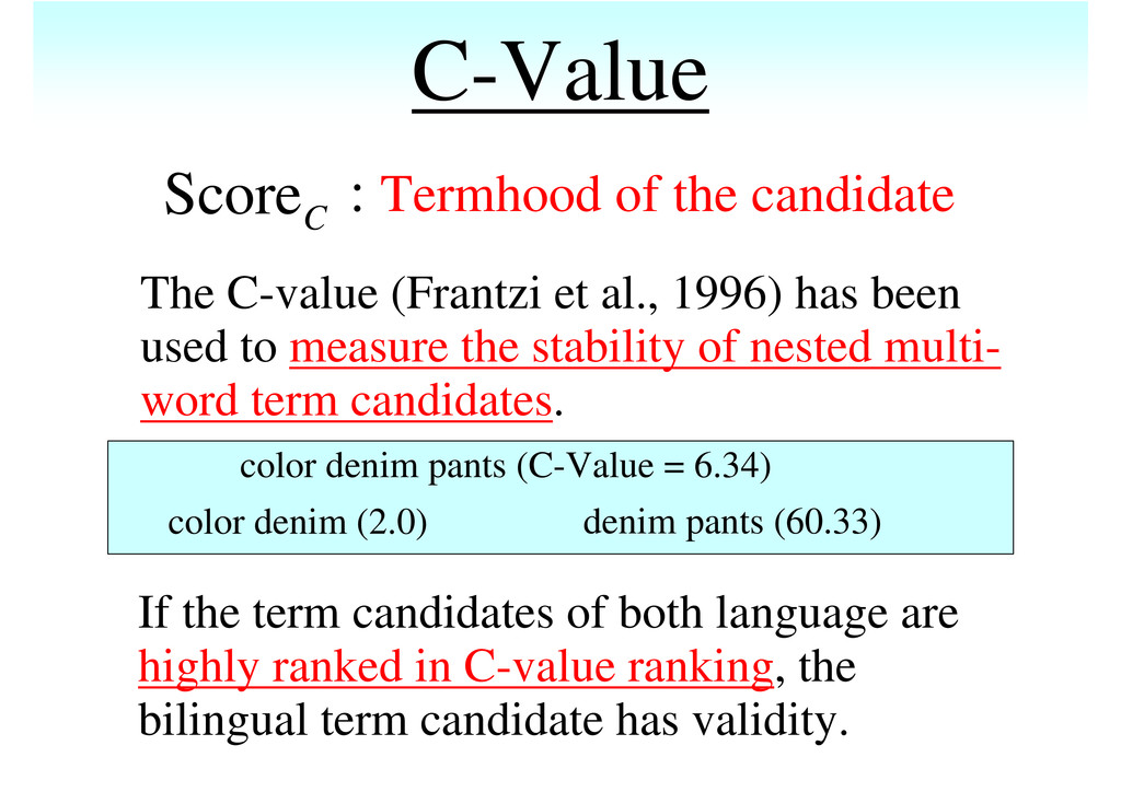 C-Value If the term candidates of both language...