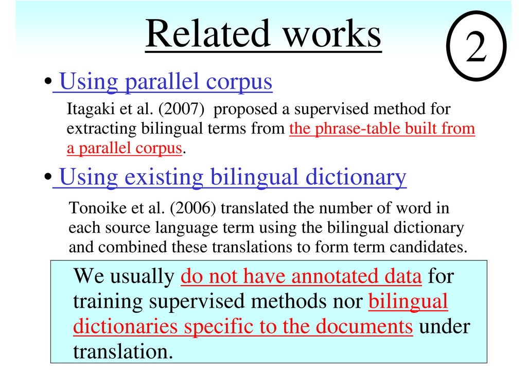 Related works • Using parallel corpus • Using e...