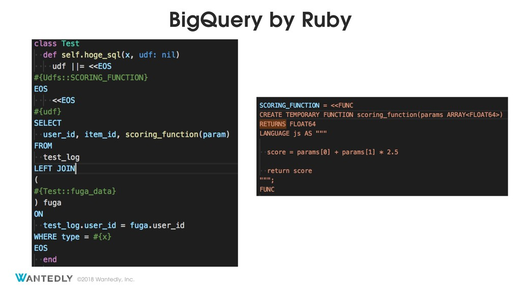 ©2018 Wantedly, Inc. BigQuery by Ruby