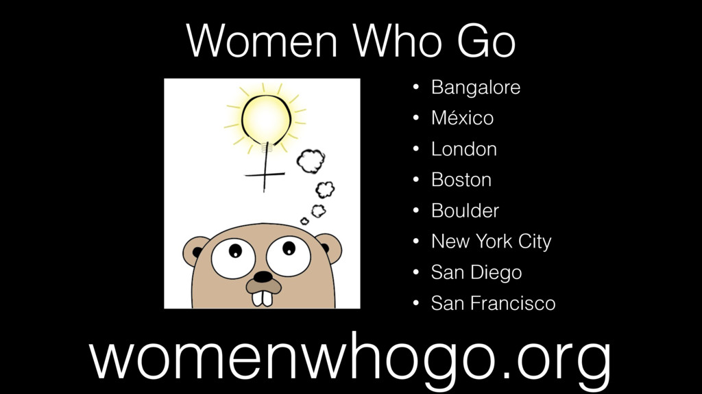 Women Who Go womenwhogo.org • Bangalore • Méxic...