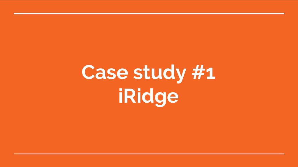 Case study #1 iRidge
