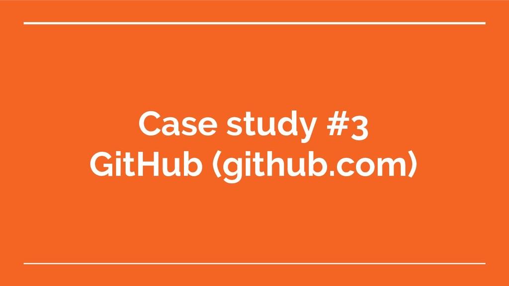 Case study #3 GitHub (github.com)