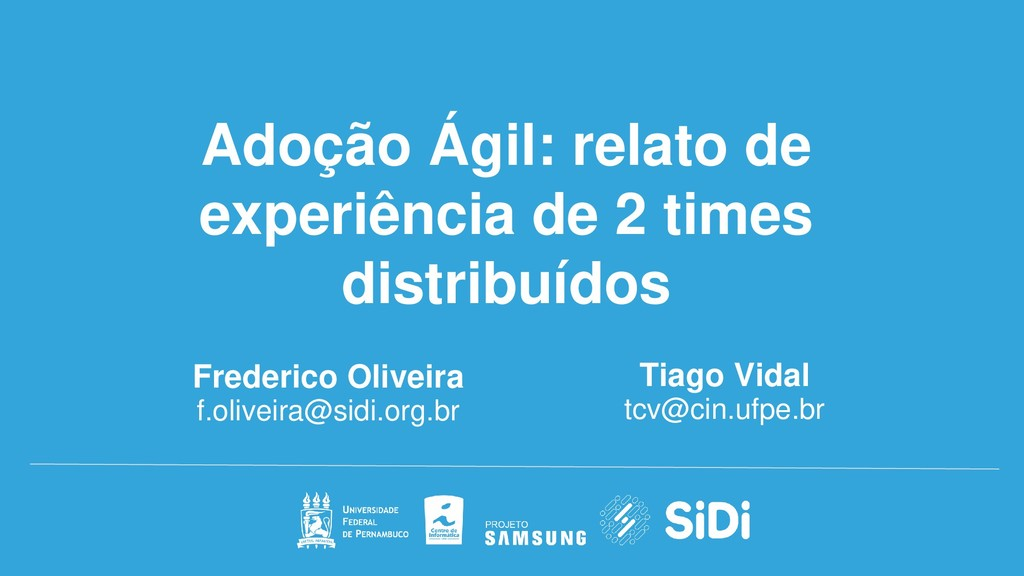 Frederico Oliveira f.oliveira@sidi.org.br Adoçã...